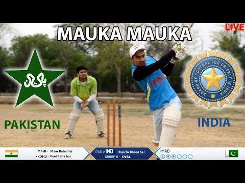 Every India vs Pakistan WORLD CUP Match Ever | Mauka Mauka |
