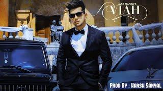 Viah - Instrumental Cover Mix (Jass Manak)   Harsh Sanyal  