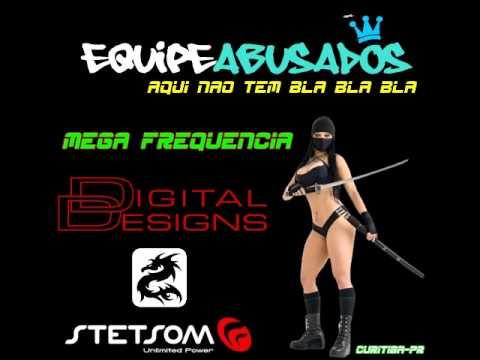 Mega frequencia Equipe Abusados dj java