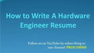 How To Write An Hardware Engineer Resume | Hardware Engineer Resume