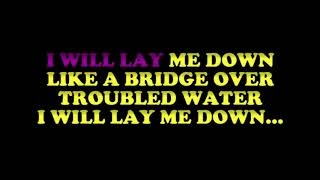 Karaoke Simon & Garfunkel Bridge Over Troubled Water