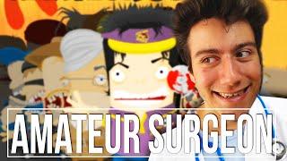 AMELİYAT!! - Amateur Surgeon #1