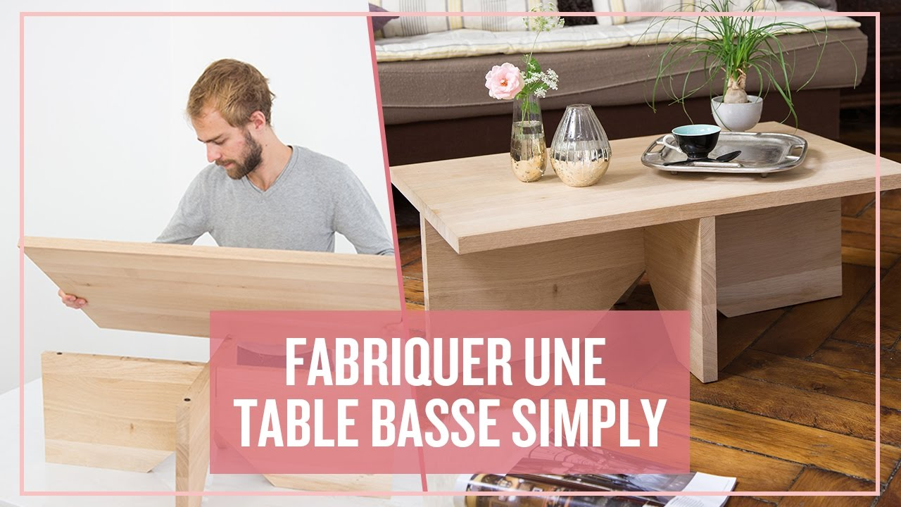 fabriquer une table basse simply - youtube