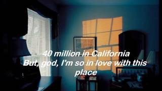 WHERE THE HELL ARE MY FRIENDS - LANY LYRICS