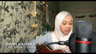 Kisah antara kita - one avenue band (cover) MP3