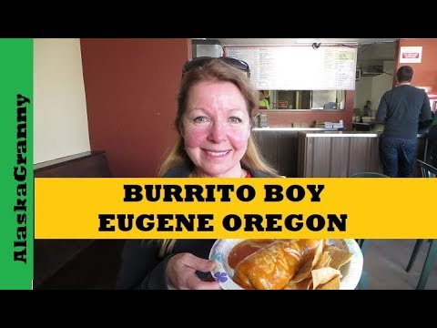Burrito Boy Best Burritos Eugene Oregon