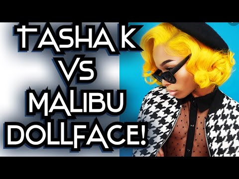 Tasha K VS Malibu Dollface: MALIBU TELLS ALL