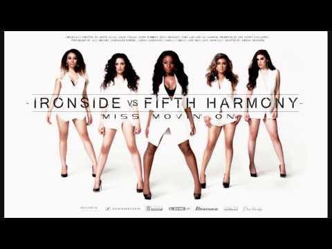 Miss Movin' On (IRONSIDE vs FIFTH HARMONY) Rock Remix