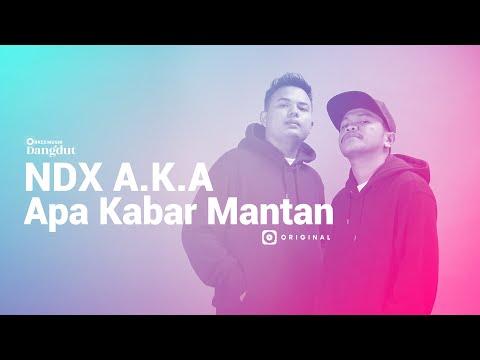 NDX A.K.A – Apa Kabar Mantan I JOOX Original (Official Music Video)