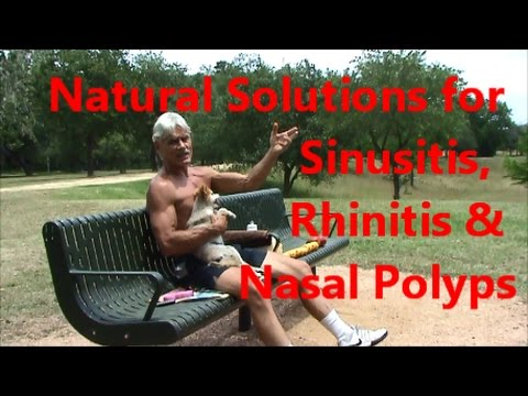 Natural Solutions for Sinusitis, Rhinitis & Nasal Polyps
