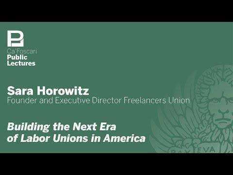 Sara Horowitz: Building the Next Era of Labor Unions in America