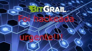 Urgente Bitgrail é Hackeada | Nanos roubadas Video