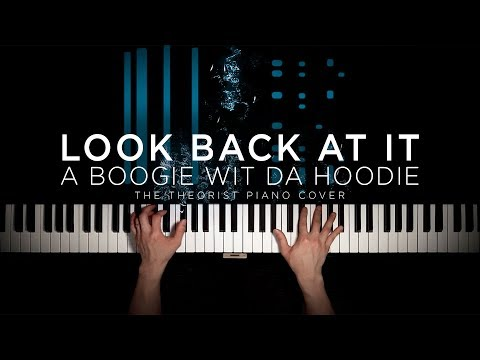 A Boogie wit da Hoodie - Look Back At It  The Theorist Piano Cover