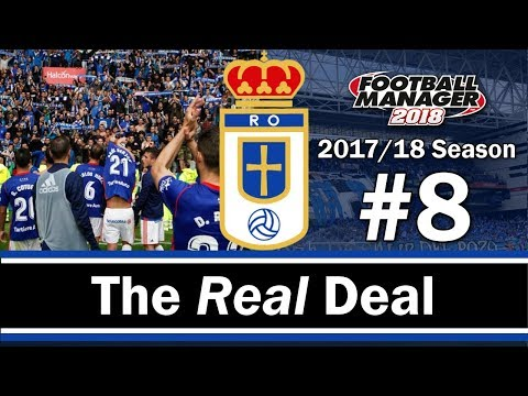 The Real Deal - PLAYOFF PUSH - Real Oviedo - Football Manager 2018 - S01 E08