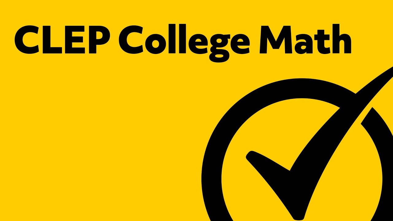 Practice – CLEP – The College Board
