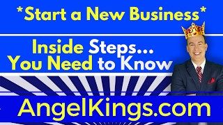 How to Start a Business - #1 Best Steps to Forming Startup Company - AngelKings.com
