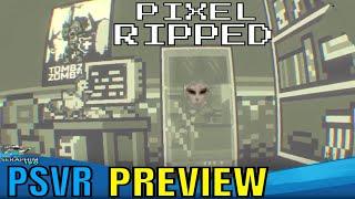 Pixel Ripped 1989 - PSVR - PREVIEW!!!!