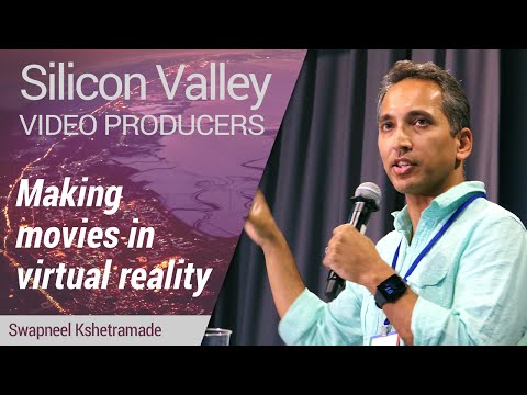 Silicon Valley Video Producers: Making Movies in Virtual Reality by Swapneel Kshetramade