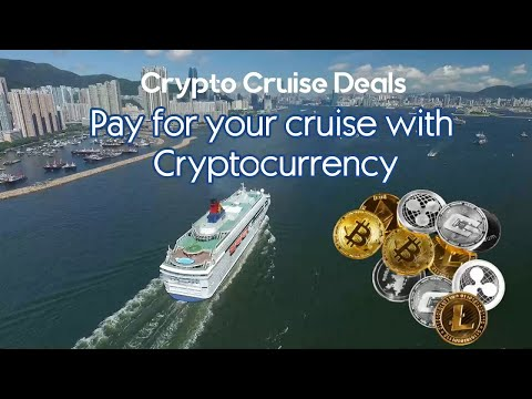 Crypto Cruise Deals – Pay for your cruise with Cryptocurrency