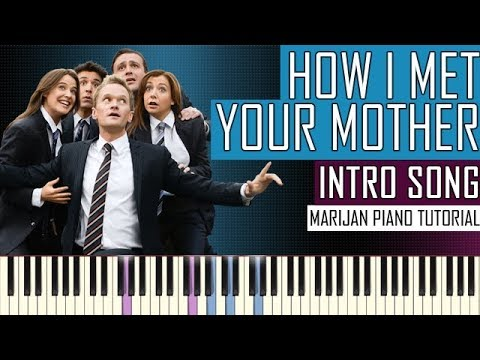 How To Play: How I Met Your Mother - Intro Song Theme | Piano Tutorial