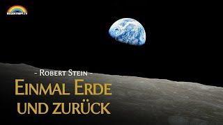 Einmal Erde und zurück - Robert Stein