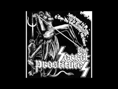 The Secret Prostitutes - Welcome to Punk, Viva la Evolucion, We Can Do Whatever We Want
