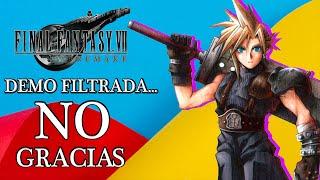 Demo Filtrada NO Gracias! Final Fantasy 7 Remake Merece Mas (Para Mi)