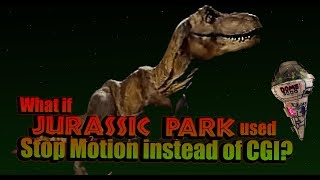 what if jurassic park used stop motion instead of cgi?