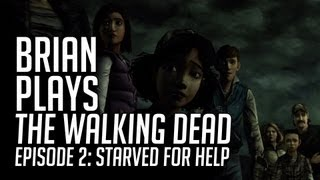 Brian Plays The Walking Dead - Episode 2