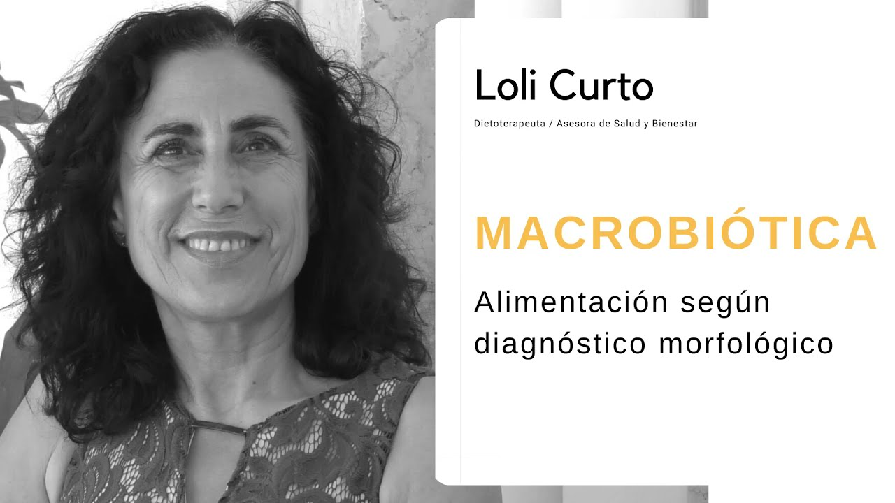 BioCultura 2021 MACROBIÓTICA: Alimentación según diagnóstico Morfológico