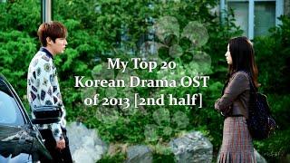 My Top 20 Korean Drama OST of 2013 [2nd half]