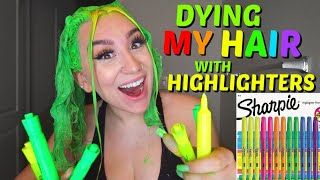 DYING MY HAIR WITH HIGHLIGHTERS *YELLOW & GREEN*