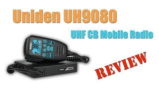Uniden UH9080 UHF CB Mobile Radio Review - Ultimate Survival Gear