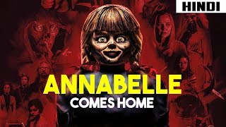 Annabelle Comes Home (2019) Story + Monsters Explained   Haunting Tube