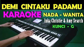 Download Lagu CINTA KITA - Inka Christie & Amy Search | KARAOKE NADA CEWEK/WANITA mp3