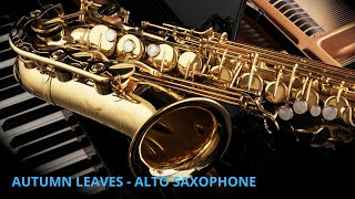 AUTUMN LEAVES - Instrumental - Jazz Saxophone - Nikola
