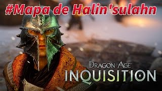 Dragon Age Inquisition - QUEST: Mapa de Halin'sulahn