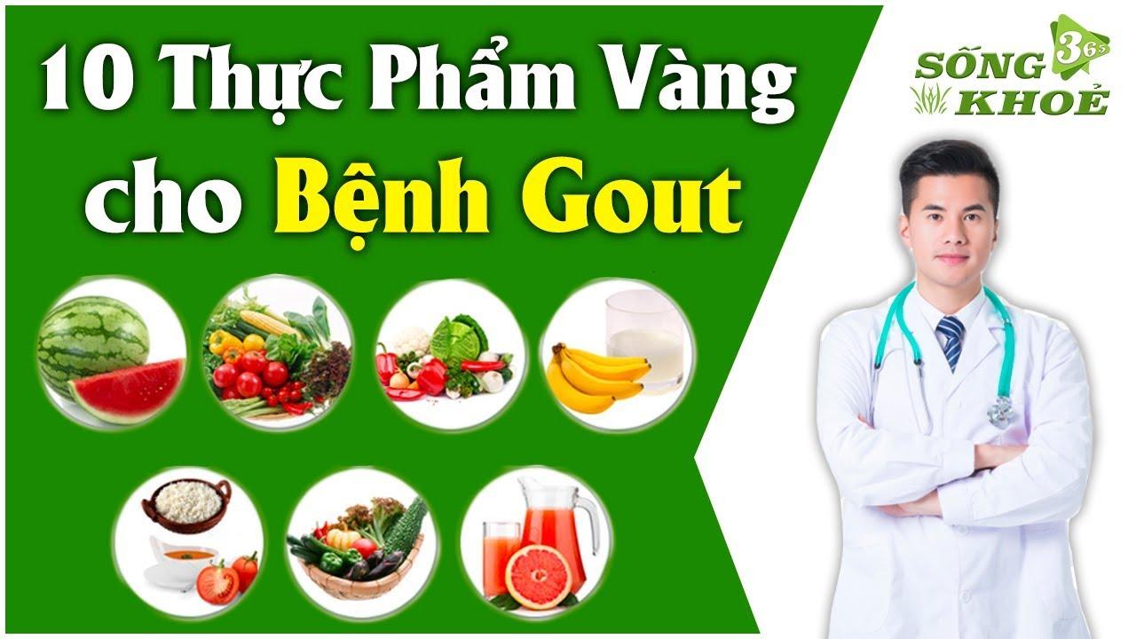 🌿10 Loại Thực Phẩm Thần Dược Người Bệnh Gout Ăn Thả Ga, Cả Đời Không Lo Biến Chứng | SỐNG KHOẺ 365