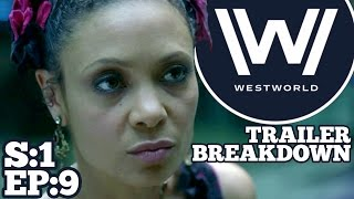 [Westworld] Season 1 Episode 9 Trailer Breakdown | Predictions