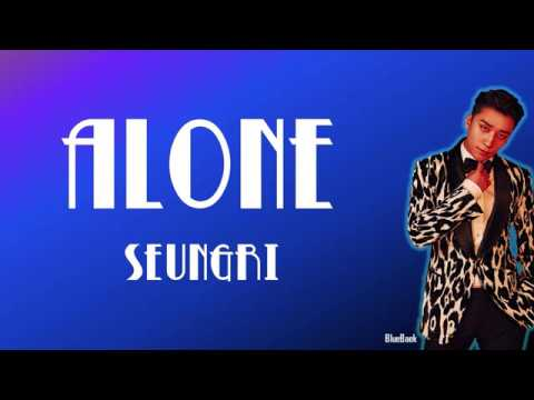 SEUNGRI - ALONE (혼자 있는법) | Han-Rom-Eng | Color Coded Lyrics