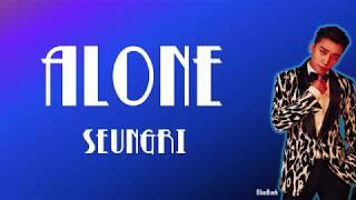 Baixar SEUNGRI - ALONE (혼자 있는법) | Han-Rom-Eng | Color Coded Lyrics