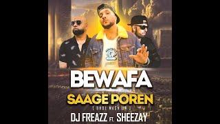Cover images Bewafa X Saage Poren (Dhol Mashup) | Dj Freazz ft Sheezay | Remix 2020 | Break Up Mashup