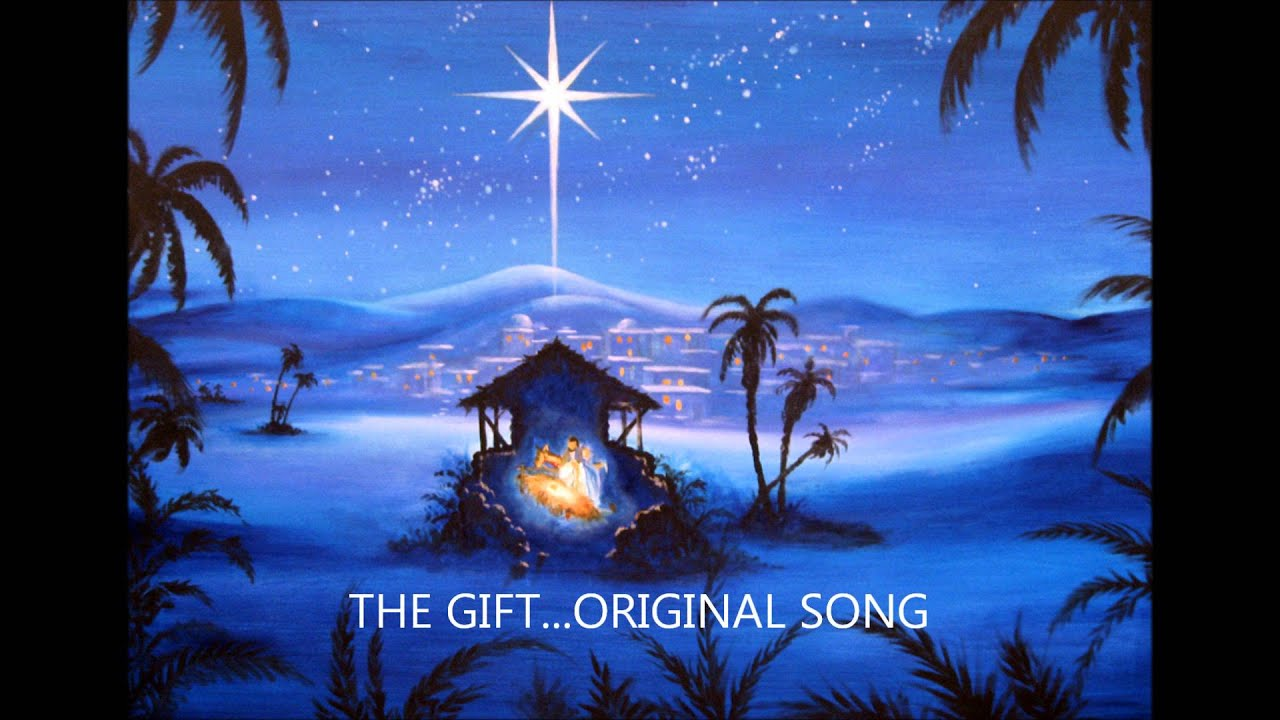 THE GIFT ..a christmas song - YouTube