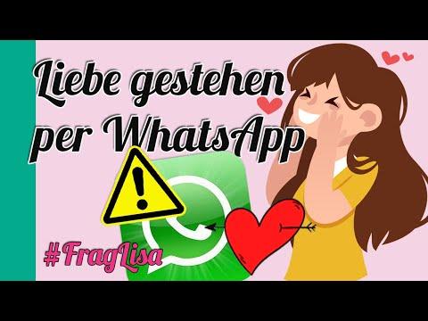Liebe gestehen per whatsapp