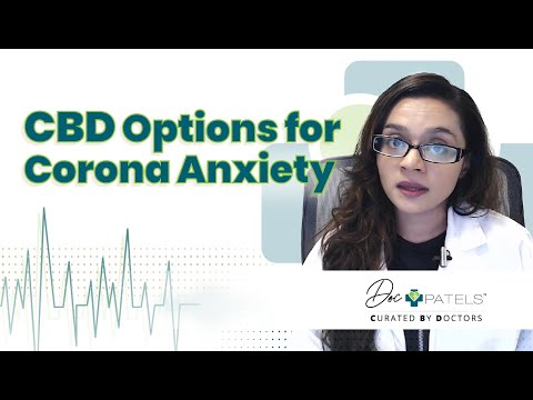 Can CBD Help With Anxiety During The Coronavirus Pandemic?