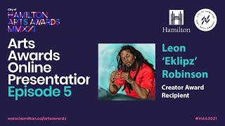 2021 City of Hamilton Arts Awards Online Presentation - EPISODE 5