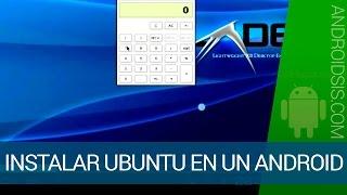 Cómo instalar Ubuntu en dispositivos Android