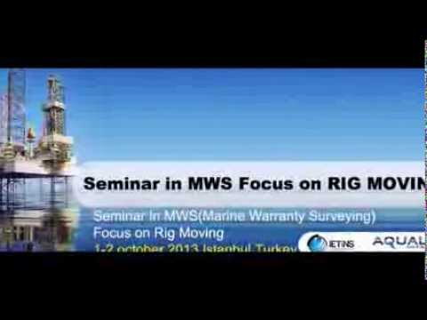 MWS(Marine warranty surveying) focus in rig moving