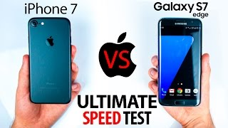 iPhone 7 VS S7 Edge - The ULTIMATE SPEED Test!