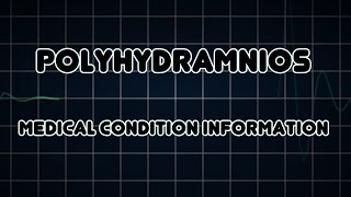 Polyhydramnios (Medical Condition)